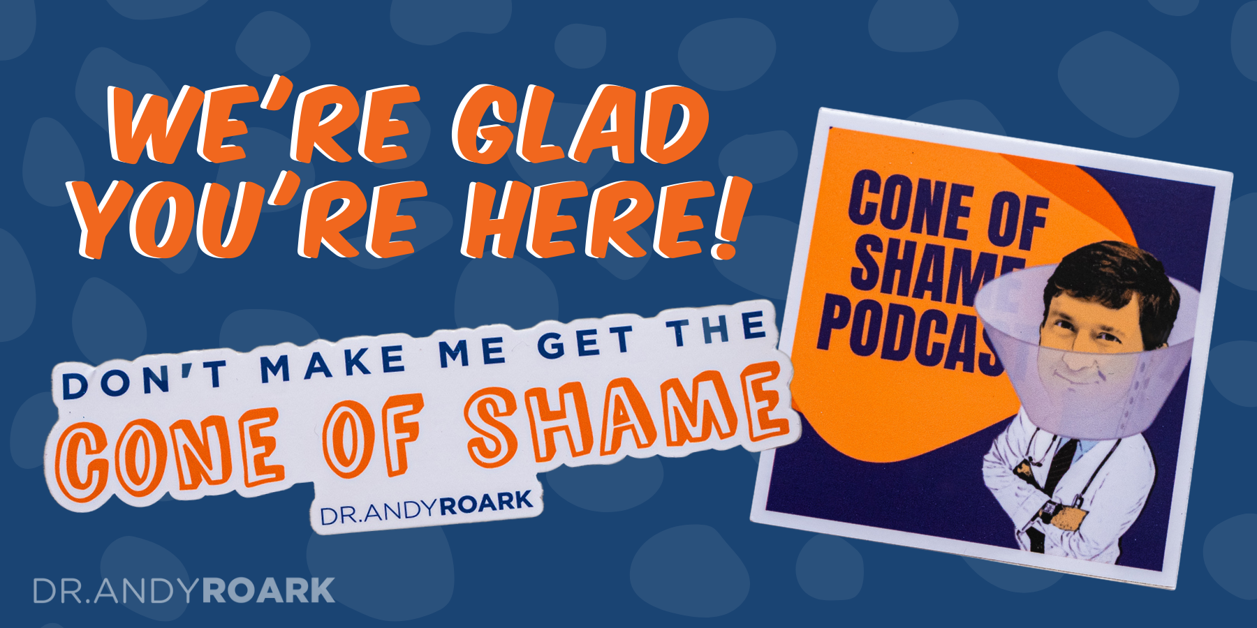 We're Glad You're Here! Photos of Cone of Shame Stickers